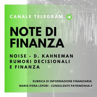 Note di Finanza | NOISE - Rumori decisionali e Finanza