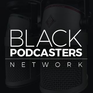 Black Podcasters Network