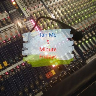 5 Minute Friday 0121