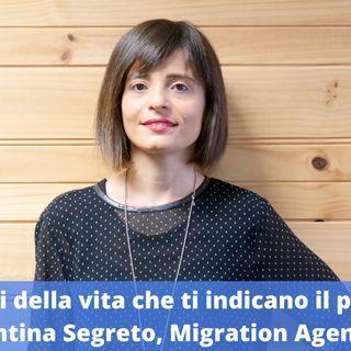 Ep.154 - I segnali della vita che ti indicano il percorso, con Valentina Segreto, Migration Agent a Perth