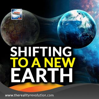 Shifting To A New Earth