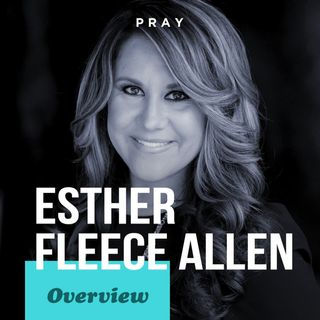 Overview of Esther Fleece Allen 's Life, Leadership, and Legacy
