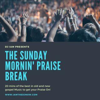 DJ iAM Sunday Praise Break (Week 1)