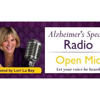 Alzheimer's Speaks Radio - Open Mic