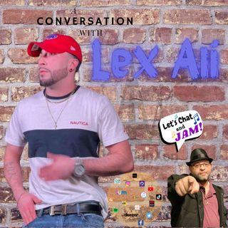 A Conversation With Lex Ali