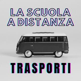 La Scuola a Distanza - I Trasporti
