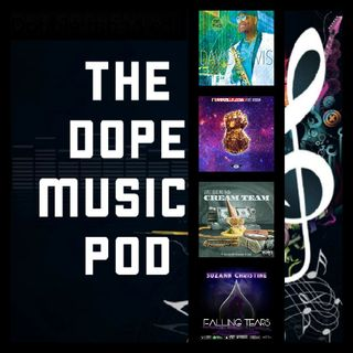 THE DOPE MUSIC POD Vol. 20: Jazz, Hip Hop, R&B