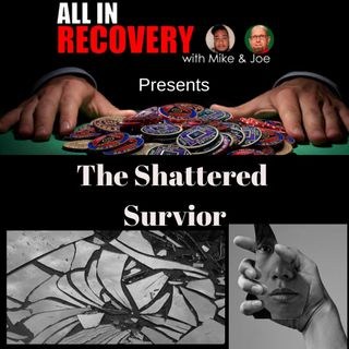 The Shattered Survivor
