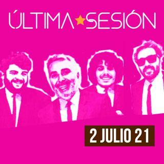 Última Sesión 2 Julio 2021