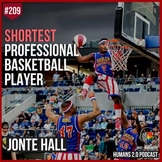 209: Jonte Hall | Shortest Professional Basketball Player In History