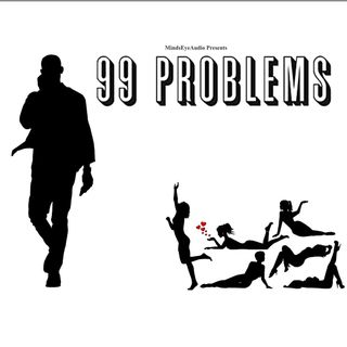 99 Problems | The Freak EP3