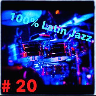 100% Latin Jazz #20