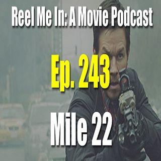 Ep. 243: Mile 22