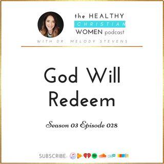 S03 E28: God Will Redeem