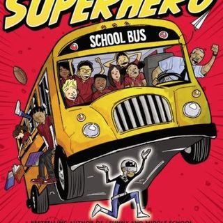 Episode 87 - Public School Superhero by James Patterson and Chris Tebbetts