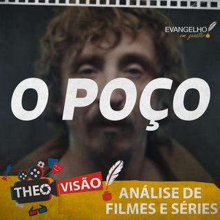 O Poço - Análise de Filme | TheoVisão #1