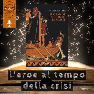 'Il grande racconto di Ulisse': l'eroe al tempo della crisi