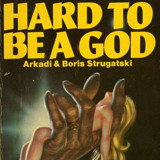 Episode 268: Hard to Be a God (2015)