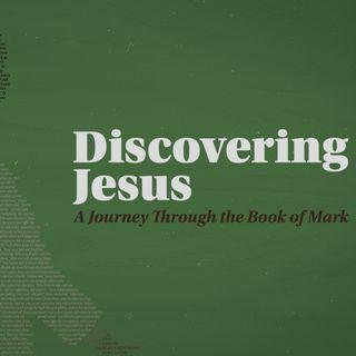 Discovering Jesus Week 10 | Pastor Adam Jackson