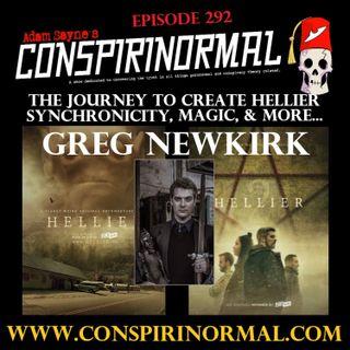 Conspirinormal Episode 292- Greg Newkirk (Hellier Season 2)