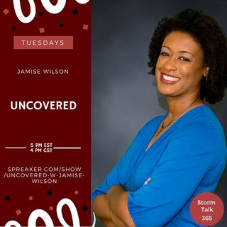 "Uncovered w/Jamise Wilson - ""Giving"""