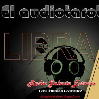 LIBRA El Audiotarot en RADIO GALAXIA