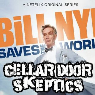 #79: Bill Nye Saves the World or Goes to Hell