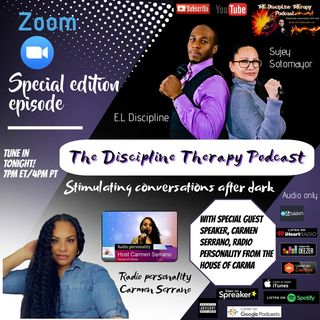 Special Edition Episode- Carma's house of Discipline Therapy