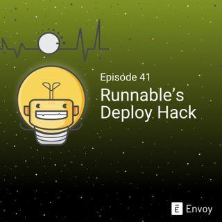 #41 - Runnable's Deploy Hack