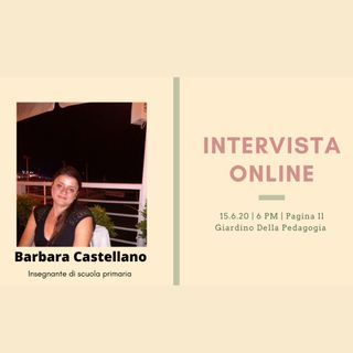 Intervista Online:  Barbara Castellano