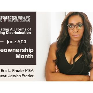 The Power is Now Media Homeownership Series- Jessica Frazier