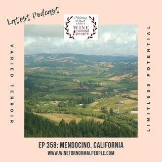 Ep 358: Mendocino, California