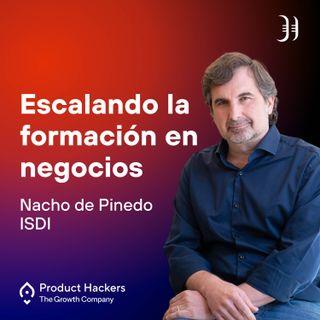 Escalando la formación en negocios con Nacho de Pinedo de ISDI