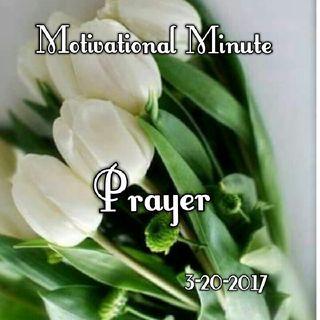 Prayer: 3-20-2017