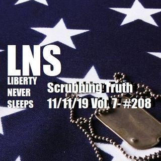 Scrubbing Truth 11/11/19 Vol. 7- #208