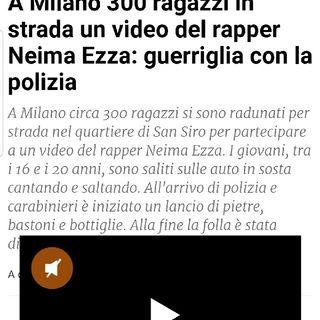 Episodio 119 - guerriglia urbana a milano per il video del rapper Neima Ezza ovvero come farsi pubblicità gratis.