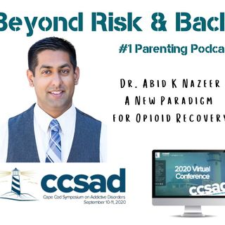Abid K Naz- A New Paradigm for Opioid Recovery