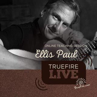 Ellis Paul - Open D Tuning Guitar Lessons, Q&A, and Performances