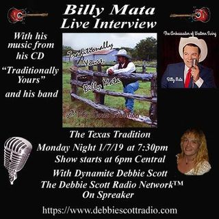 BILLY MATA & THE TEXAS TRADITION INTERVIEW !!!   1-7-19