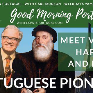 Portuguese pioneers: meet Vasco, Harry and Rene! | Good Morning Portugal!