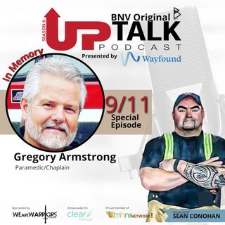 9/11 Commemorative Episode: Gregory Armstrong
