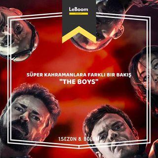 """LeBoom.08 - Süper kahramanlara farklı bir bakış: """"The Boys"""""""