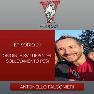 Invictus podcast ep. 21 - Antonello Falconieri - Origini ed evoluzione del sollevamento pesi