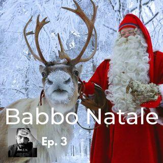 Ep.3: Babbo Natale