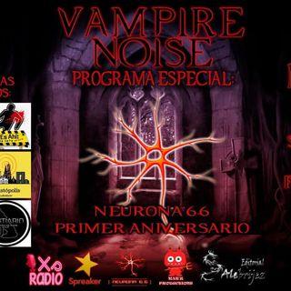 Vampire Noise, especial Aniversario de Neurona 6.6