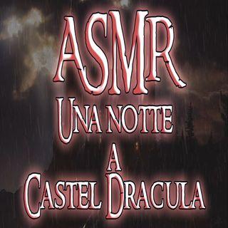 ASMR - Una notte a Castel Dracula