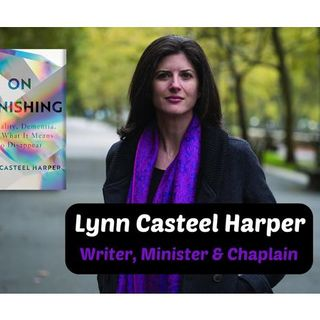 S10:E1 - ON VANISHING || LYNN CASTEEL HARPER