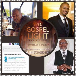 The Gospel Light Radio Show - (Episode 116)