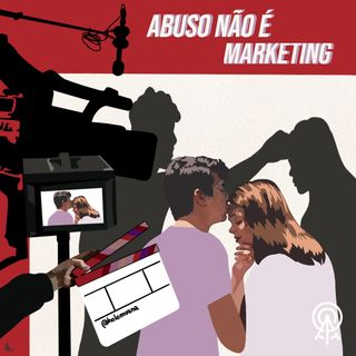 Abuso não é marketing