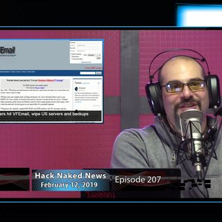 Hack Naked News #207 - February 12, 2019